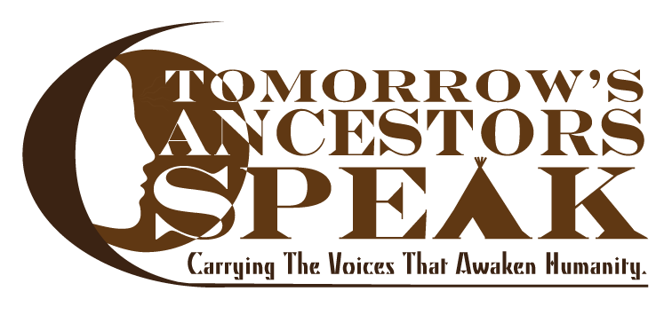 tomorrows ancestors speak